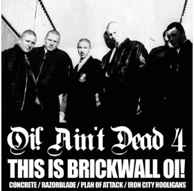 "V.A. - Oi! Ain't Dead Vol. 4 - This Is Brickwall Oi! 10"""