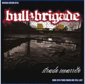Bull Brigade - Strada Smarrite LP