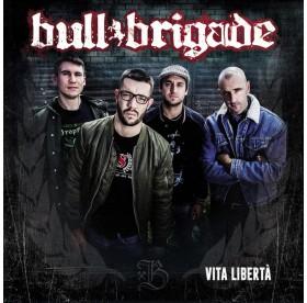Bull Brigade - Vita Libertá LP