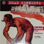 Dead Kennedys - Funland At The Rheinterasse Live Bonn October 15th 1980 LP
