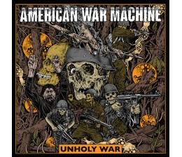 American War Machine - Unholy War LP