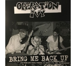Operation Ivy - Bring Me Back UP LP