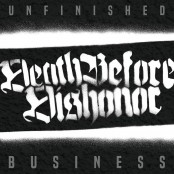Death Before Dishonor - Unfinished Business CD