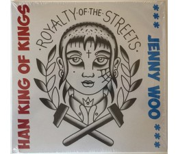 Jenny Woo / Han King Of Kings - Royalty Of The Street 10""