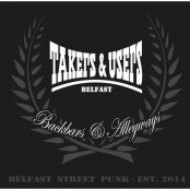 Takers & Users - Backbars & Alleyways LP