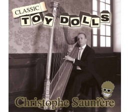 Toy Dolls - Christophe Sauniére LP
