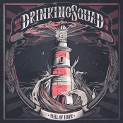 Drinking Squad - Full Of Hope 7""