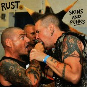 Rust - Skins And Punks 7""