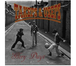 Takers n Users - Glory Days 7""