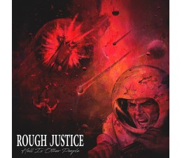 Rough Justice - Hell Is Other People CD