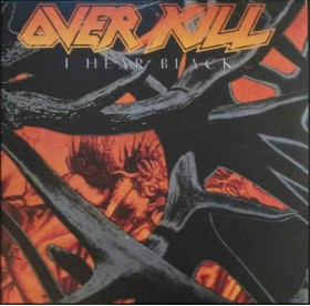 Overkill - I Hear Black LP