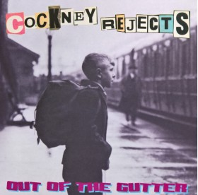 Cockney Rejects - Out Of The Gutter LP