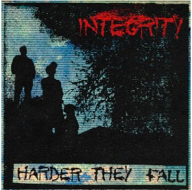 Integrity - Harder They Fall 7""