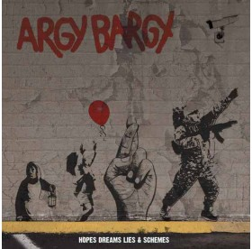 Argy Bargy - Hopes Dreams Lies & Schemes CD