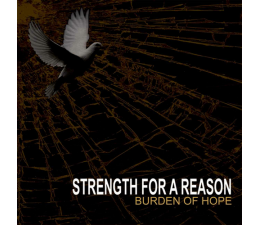 Strength For A Reason - Burden Of Hope CD
