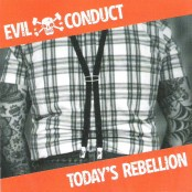 Evil Conduct - Today's Rebellion CD