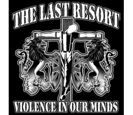 The Last Resort - Violence In Our Minds T-Shirt