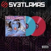 Svetlanas - Disco Sucks LP