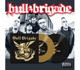 """Bull Brigade - Stronger Than Time 7"""""""