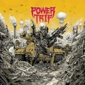 Power Trip - Opening Fire: 2008 - 2014 LP