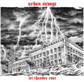 Urban Savage - Let Thunder Roar CD