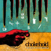 Chokehold - With This Thread I Hold On LP