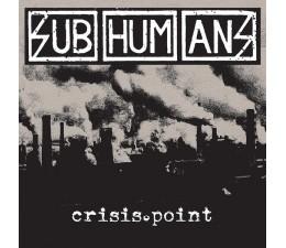 Subhumans - Crisis Point CD