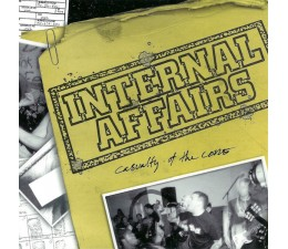 """Internal Affairs - Casualty Of The Core 7"""""""