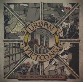 Urban Vietcong - Storie Tra Bottiglie E Ciminiere LP