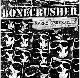 Bonecrusher - Every Generation CD