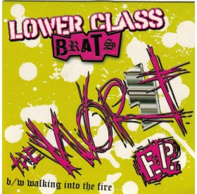 Lower Class Brats - The Worst 7""