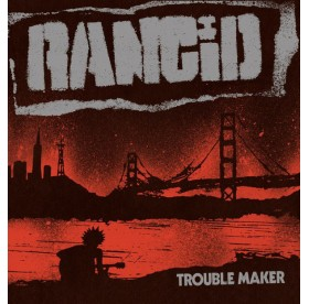 Rancid - Trouble Maker LP+7""