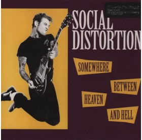 Social Distortion - Somewhere Between Heaven And Hell LP