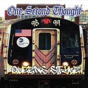 One Second Thought - Queens Style CD