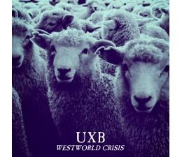 UxB - Westworld Crisis CD