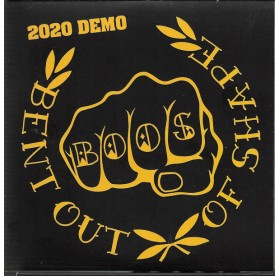 Bent Out Of Shape - Demo 2020