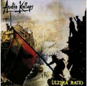 Audio Kollaps - Ultima Ratio CD