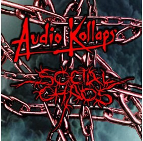 Audio Kollaps / Social Chaos - Split CD