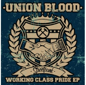 """Union Blood - Working Class Pride 7"""""""