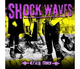 Shock Waves - Crazy Times LP