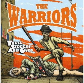 Warriors, the - These Streets Are Ours CD