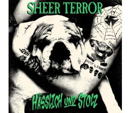 Sheer Terror - Hässlich Und Stolz LP