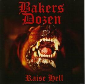 "Bakers Dozen - Raise Hell 7"""