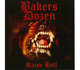 Bakers Dozen - Raise Hell 7""