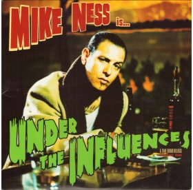 Mike Ness - Is Under The Influence LP
