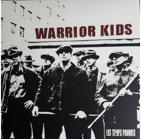Warrior Kids - Les Temps Pourrier LP