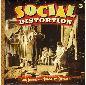 Social Distortion - Hard Times And Nursery Rhymes CD