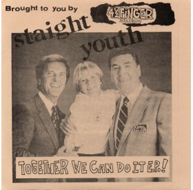 """Straight Youth - Together We Can Do It 7"""""""