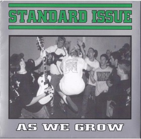 """Standard Issue - As We Grow 7"""""""