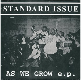 """Standard Issue - As We Grow e.p. 7"""""""